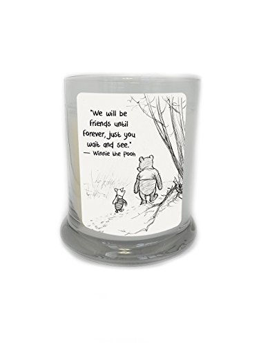 We Will Be Friends Until Forever, Just You Wait and See 8.5 oz. Soy Candle -- A.A. Milne -- Winnie the Pooh Quotes