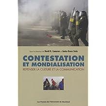CONTESTATION ET MONDIALISATION : REPENSER LA CULTURE ET LA COMMUNICATION