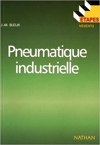Lire Pneumatique industrielle pdf epub