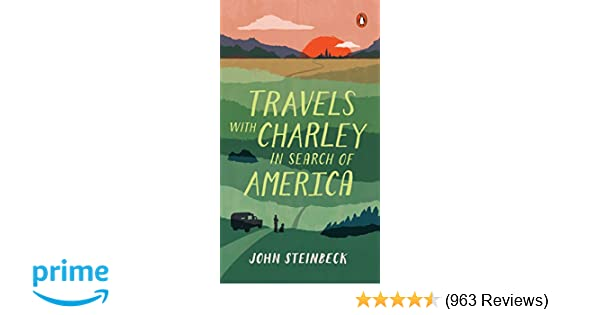 Travels With Charley In Search Of America John Steinbeck  Travels With Charley In Search Of America John Steinbeck   Amazoncom Books