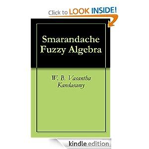 SMARANDACHE FUZZY ALGEBRA W. B. Vasantha Kandasamy