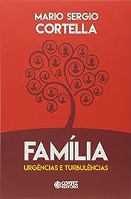 Família: Urgências e Turbulências