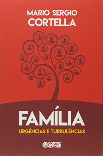 Família. Urgências e Turbulências