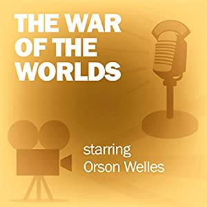 The War of the Worlds (Dramatized) Radio/TV