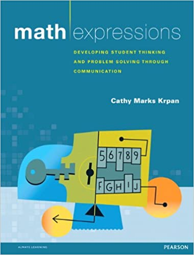 Math Expressions: Developing Student Thinking and Problem Solving ...