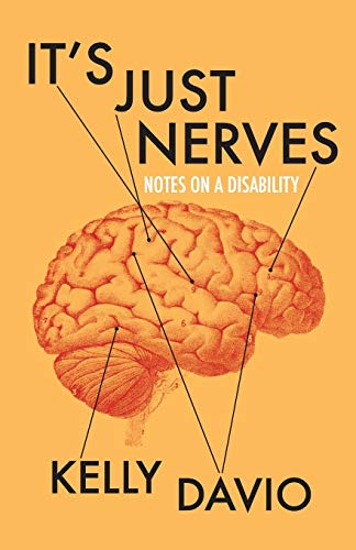 Book Cover: It's Just Nerves: Notes on a Disability
