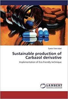 Sustainable production of Carbazol derivative: Implementation of Eco-friendly technique