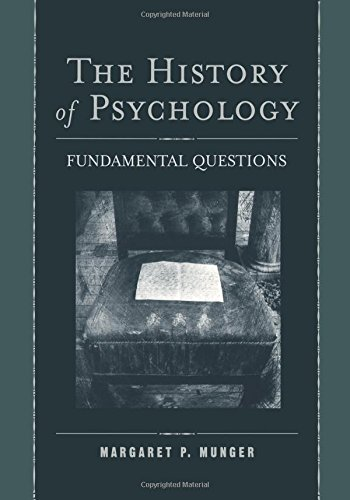 The History of Psychology: Fundamental Questions