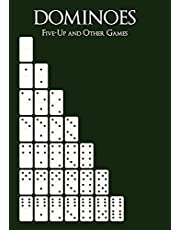 Dominoes: Five-Up and Other Games