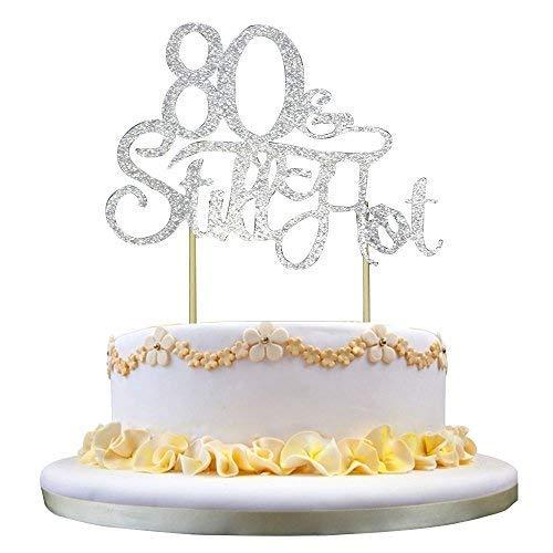 GrantParty Glitter Silver 80&Still Hot Cake Topper - Still Hot at 80 Happy 80th Birthday Cake Topper Wedding Anniversary Party Decoration Photo Props ()
