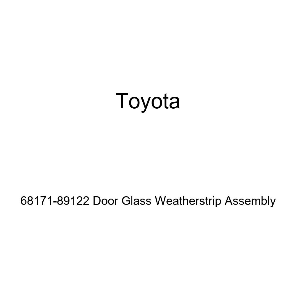 TOYOTA Genuine 68171-89122 Door Glass Weatherstrip Assembly
