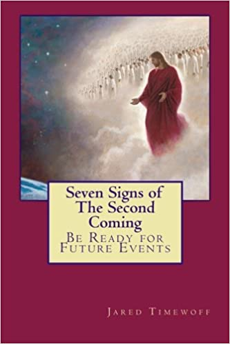 Book Seven Signs of The Second Coming: Be Ready for Future Events: Volume 1 (The Earth Life Chronicles)