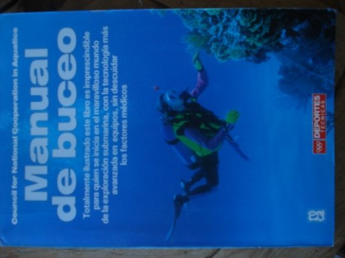 Manual De Buceo / The New Science of Skin and Scuba Diving (Council for National Cooperation in Aquatics)