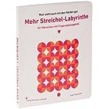 Mehr Streichel-Labyrinthe für Menschen mit Fingerspitzengefühl: ... das Wesentliche ist für die Augen unsichtbar!