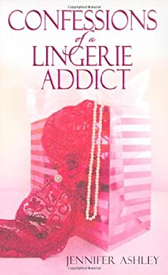 Confessions Of A Lingerie Addict