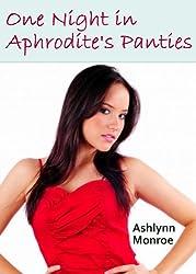 One Night in Aphrodite's Panties