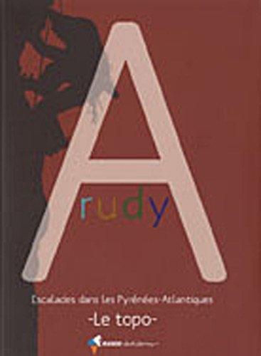 Arudy, escalades dans les Pyrénées-Atlantiques : Le topo Broché – 1 juin 2010 Rando éditions Collectif Rando Editions 2841824578