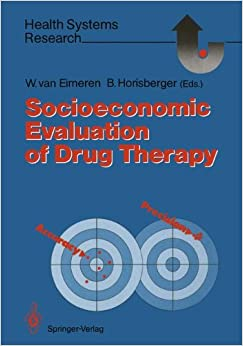Socioeconomic Evaluation of Drug Therapy (Health Systems Research)