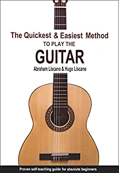 the quickest easiest method to play the guitar proven self teaching guide for absolute. Black Bedroom Furniture Sets. Home Design Ideas