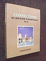 Connections: Architecture of Richard England, 1964-84
