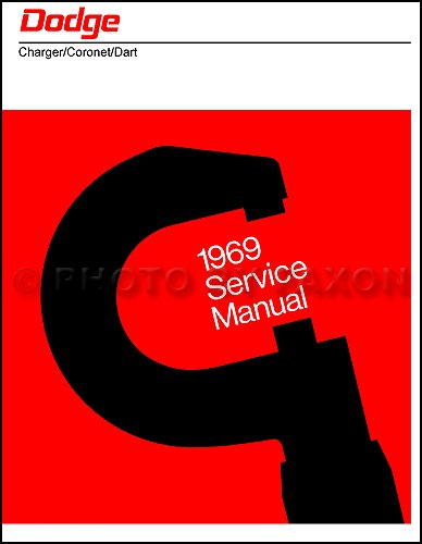 1969 Dodge Repair Shop Manual Reprint 69 Charger/Coronet/Dart