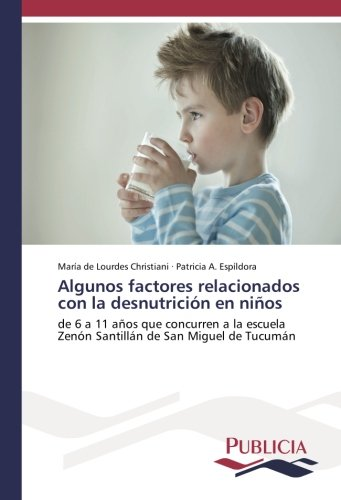 Libro : Algunos factores relacionados con la desnutricion...