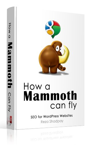 Download How a Mammoth Can Fly! SEO for WordPress Websites Pdf