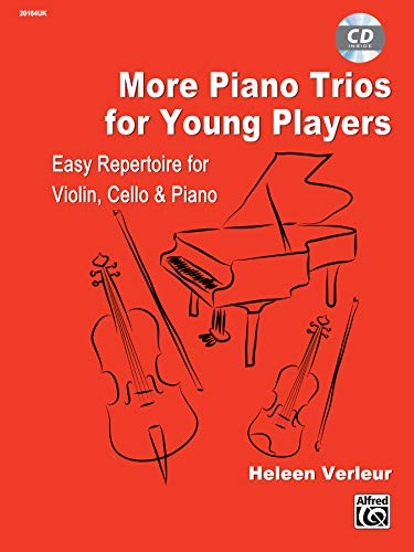More Piano Trios for Young Players: For Violin, Cello & Piano, Parts & CD (Suzuki Method Supplement)