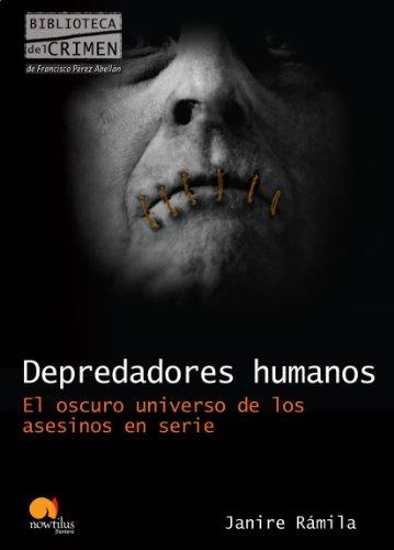 Descargar Libro Depredadores Humanos Nuria Janire Rámila
