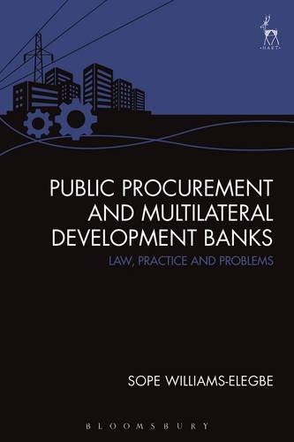 public-procurement-and-multilateral-development-banks-law-practice-and-problems