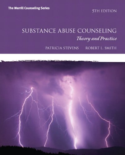 Substance Abuse Counseling: Theory and Practice (5th Edition) (Merrill Counseling (Paperback))