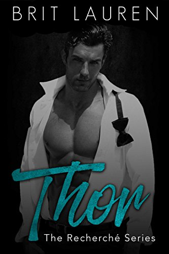 Thor: An erotic romance. (The Recherché Series Book 1) (Top 10 Best Intelligence Agencies)