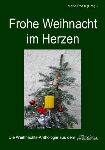 Frohe Weihnacht im Herzen, Band 1: Abtprimas Notker Wolf spricht über das Heilige Fest und Torgau-TV Regionalfernsehen zeigt einen Buchtrailer (Geschenke-Anthologie)