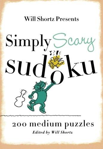 Simply Scary Sudoku: 200 Medium Puzzles (Simply Sudoku)