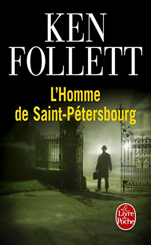 L Homme De Saint Petersbourg Thrillers French Edition