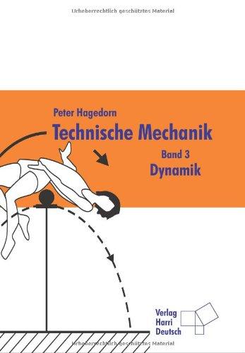 Technische Mechanik: Dynamik: Bd 3