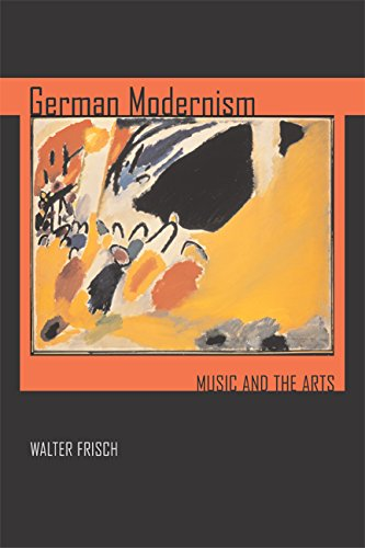 German Modernism: Music and the Arts ebook