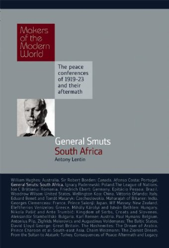 General Smuts: South Africa (Makers of the Modern World)
