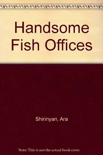 Handsome Fish Offices Ara Shirinyan