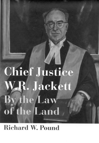 Download Chief Justice W.R. Jackett: By the Law of the Land (Osgoode Society for Canadian Legal History) ebook