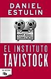 El Instituto Tavistock, Daniel Estulin, 8466647503