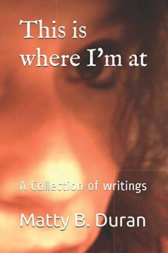 Download This is where I'm at: A Collection of writings pdf