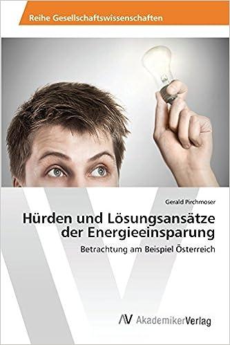 Hürden und Lösungsansätze der Energieeinsparung
