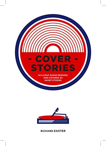 Cover Stories (Volume 1: Sinners & Beginners)
