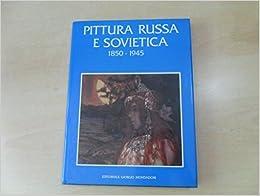 Book Pittura russa e sovietica 1850-1945