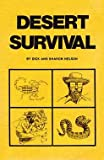 Desert Survival, Dick Nelson and Sharon Nelson, 0915030063