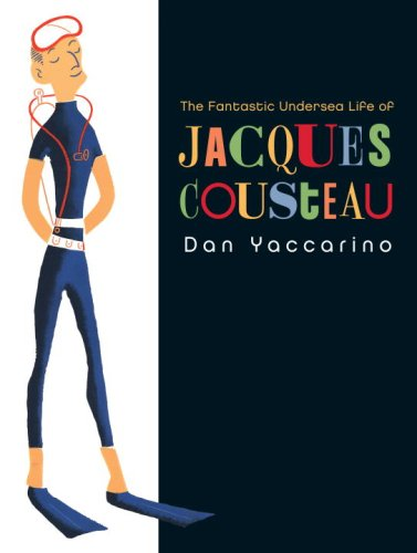 The Fantastic Undersea Life of Jacques Cousteau PDF