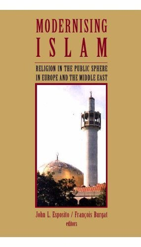 Download Modernising Islam: Religion in the Public Sphere in Europe and the Middle East (2002-12-09) ebook
