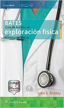 Book Bates. Guia de bolsillo de exploracion fisica e historia clinica