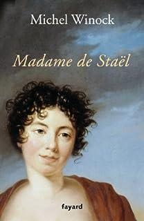 Madame de Staël, Winock, Michel